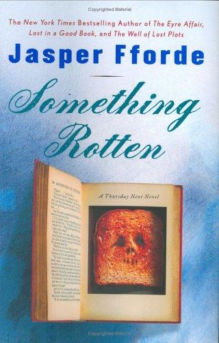 Something Rotten: Jasper Fforde