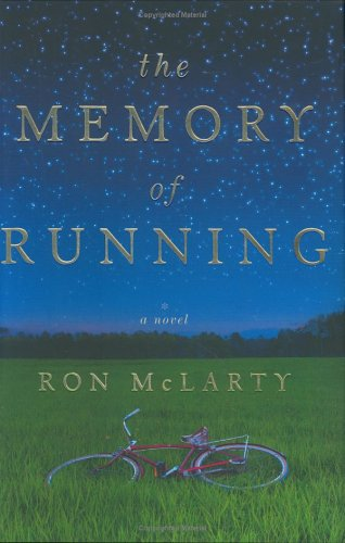The Memory of Running: McLarty, Ron