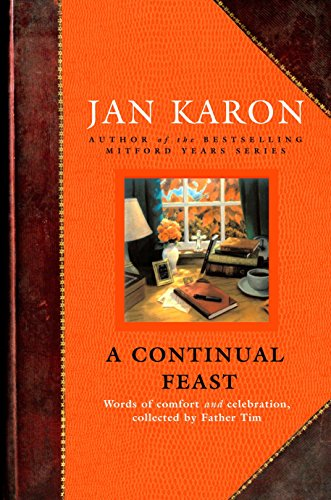 9780670033645: A Continual Feast: Words of Comfort and Celebration