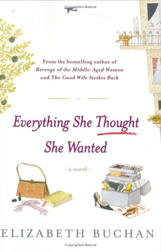 9780670033737: Everything She Thought She Wanted: A Novel