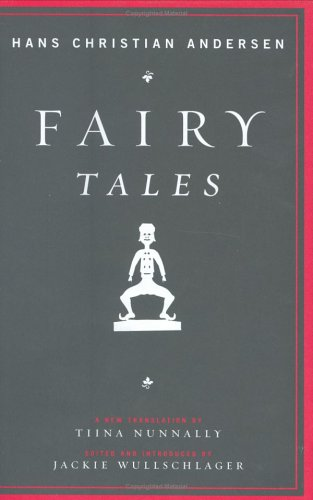 Fairy Tales: Hans Christian Andersen, Tiina Nunnally (Translator)