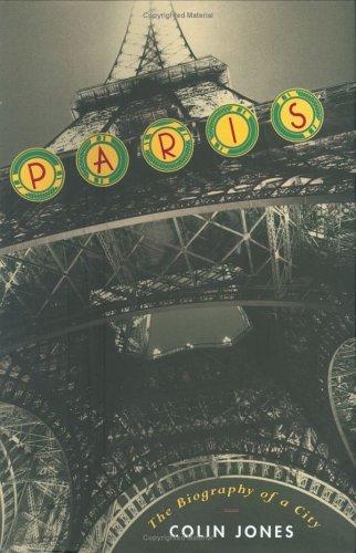 9780670033935: Paris: The Biography of a City