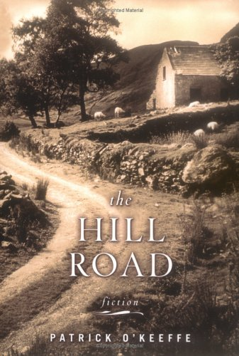 9780670033980: The Hill Road