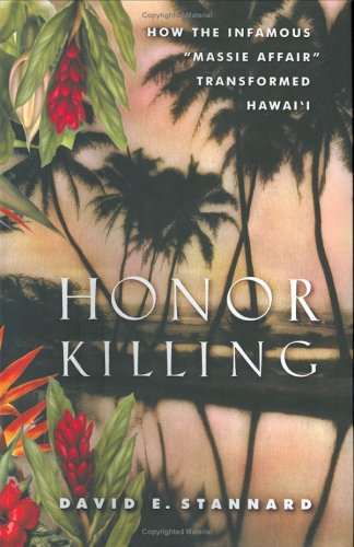 "9780670033997: Honor Killing: How the Infamous ""Massie Affair"" Transformed Hawai'i"