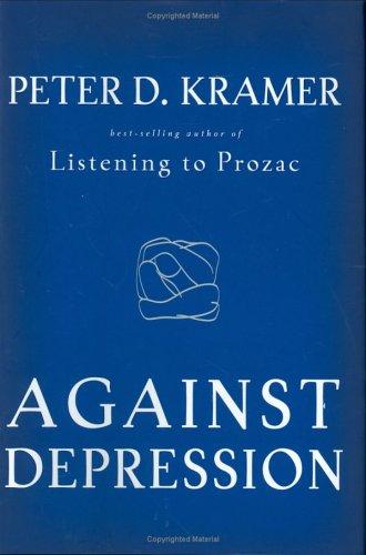 9780670034055: Against Depression