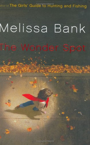 The Wonder Spot: Bank, Melissa.