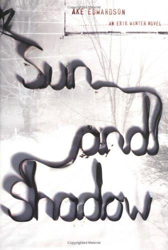 9780670034154: Sun and Shadow: An Erik Winter Novel