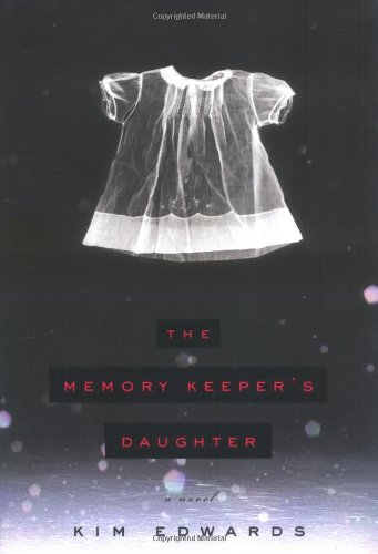 9780670034161: The Memory Keeper's Daughter