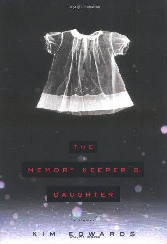 9780670034161: Memory Keeper's Daughter