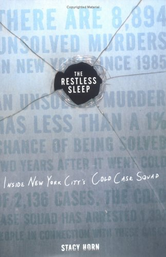 9780670034192: The Restless Sleep: Inside New York City's Cold Case Squad