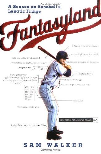 9780670034284: Fantasyland: A Season on Baseball's Lunatic Fringe