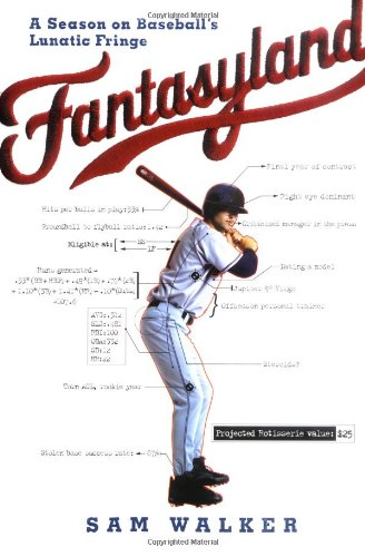 9780670034284: Fantasyland: A Season on Baseball's Lunatic Fringe