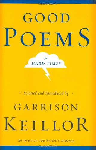 9780670034369: Good Poems for Hard Times