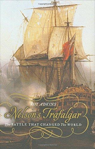 9780670034482: Nelson's Trafalgar: The Battle That Changed The World