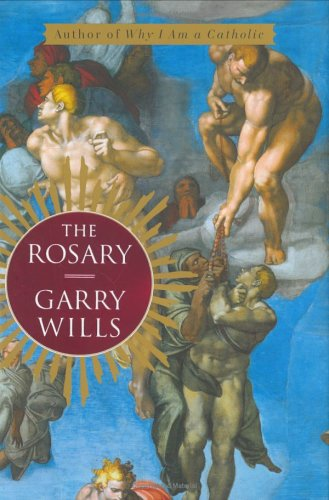 The Rosary (0670034495) by Wills, Garry