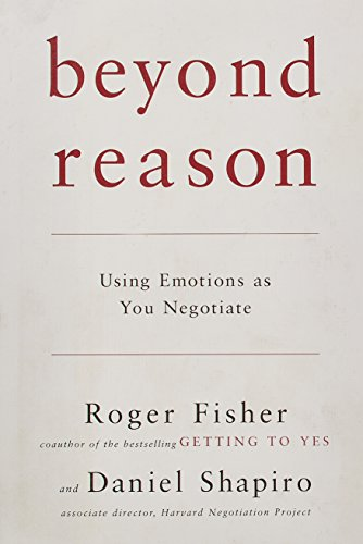 9780670034505: Beyond Reason: Using Emotions as You Negotiate