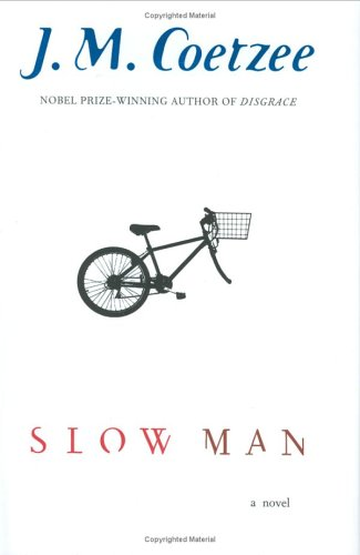 Slow Man 9780670034598 Rendered dependent on others after losing his leg in a bicycle accident, sixty-year-old photographer Paul Rayment finds himself falling