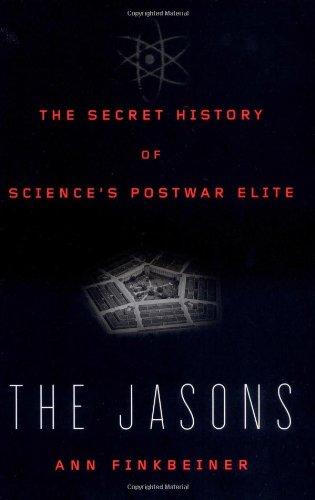 9780670034895: The Jasons: The Secret History of Science's Postwar Elite