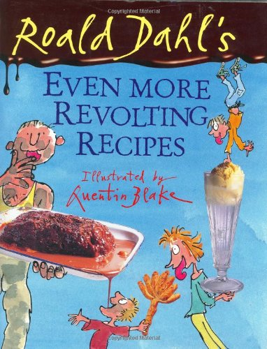 9780670035151: Roald Dahl's Even More Revolting Recipes