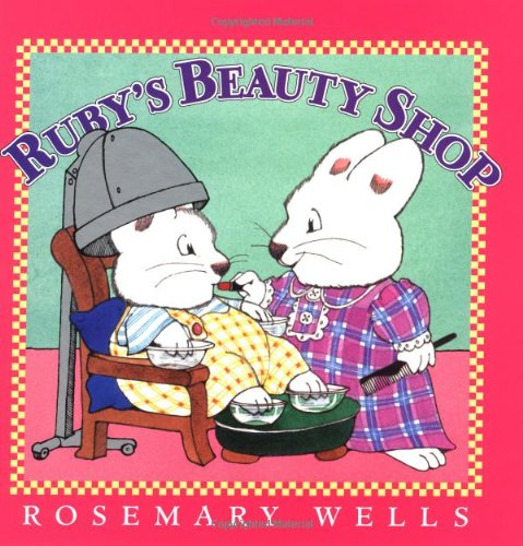 9780670035533: Ruby's Beauty Shop (Max & Ruby)