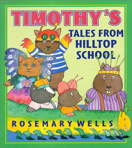 9780670035540: TImothy Tales From Hilltop School
