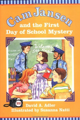 9780670035755: Cam Jansen: The First Day of School Mystery #22