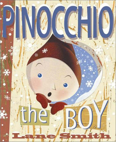9780670035854: Pinocchio: The Boy