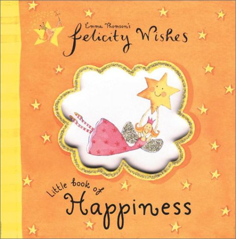 9780670035915: Felicity Wishes Little Book of Happiness