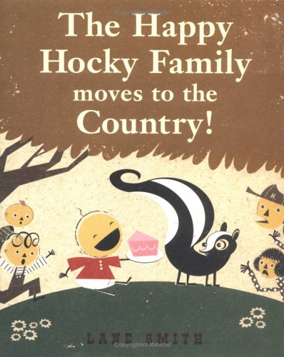 The Happy Hocky Family Moves to the Country (9780670035946) by Lane Smith