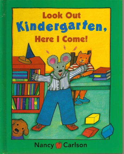 9780670035977: Look Out Kindergarten, Here I Come [Taschenbuch] by Carlson, Nancy