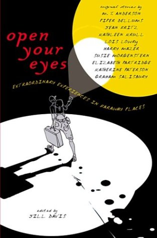 9780670036165: Open Your Eyes: Extraordinary Experiences in Faraway Places