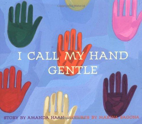 I Call My Hand Gentle: Haan, Amanda