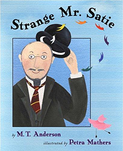 9780670036370: Strange Mr. Satie (BCCB BLUE RIBBON NONFICTION BOOK AWARD (AWARDS))