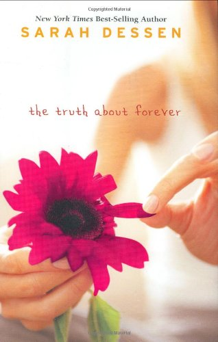 9780670036394: The Truth About Forever (Teen's Top 10 (Awards))