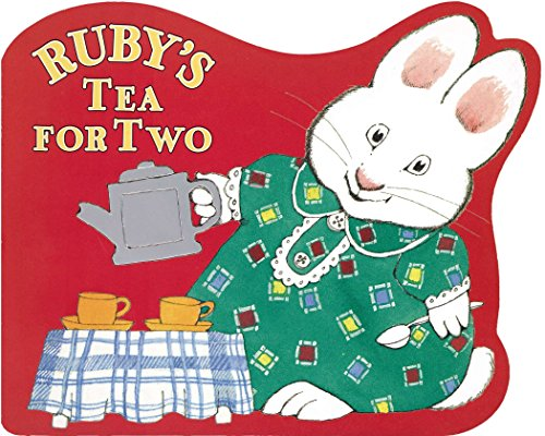 9780670036523: Ruby's Tea for Two (Max and Ruby)