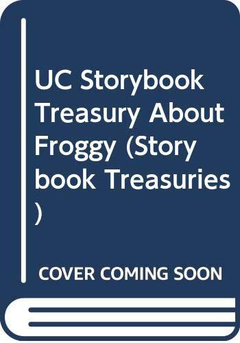 Storybook Treasury About Froggy (0670036757) by Jonathan London; Frank Remkiewicz