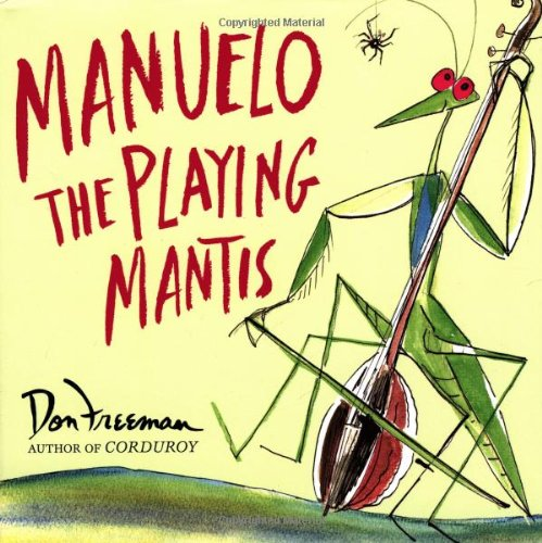 9780670036844: Manuelo, The Playing Mantis
