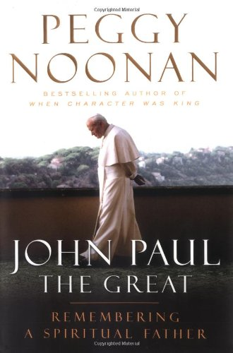 9780670037483: John Paul the Great: Remembering a Spiritual Father