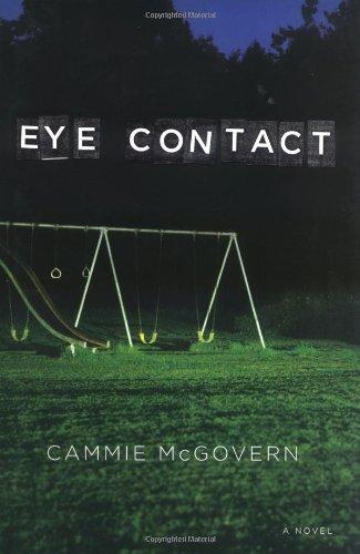 9780670037650: Eye Contact