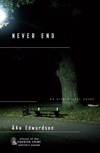 9780670037667: Never End (Chief Inspector Erik Winter Novels)