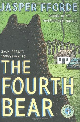 THE FOURTH BEAR (SIGNED): Fforde, Jasper