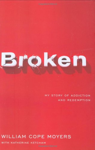 9780670037896: Broken: My Story of Addiction and Redemption