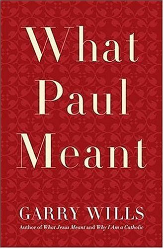 9780670037933: What Paul Meant