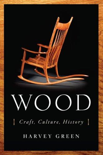 9780670038015: Wood: Craft, Culture, History
