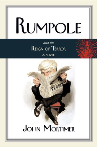 9780670038046: Rumpole and the Reign of Terror (Rumpole Novels)