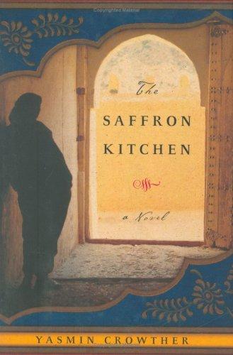 9780670038114: The Saffron Kitchen