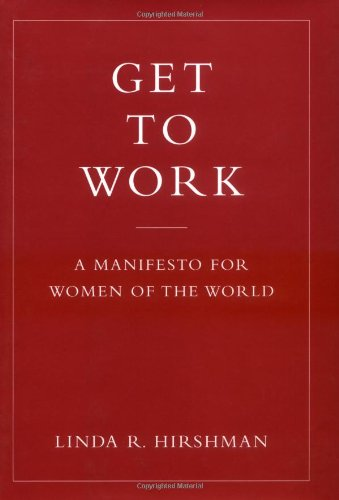 9780670038121: Get to Work: A Manifesto for Women of the World