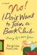 9780670038183: No! I Don't Want to Join a Book Club: Diary of a Sixtieth Year