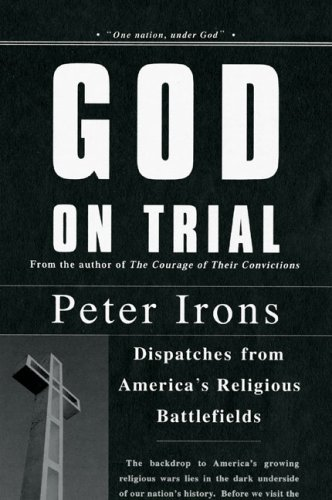 9780670038510: God on Trial: Dispatches from America's Religious Battlefields