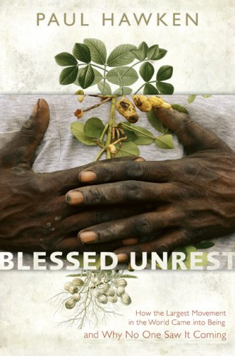 9780670038527: Blessed Unrest: How the Largest Movement in the World Came into Being, and Why No One Saw It Coming